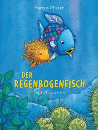 Coverbild Der Regenbogenfisch kehrt zurück