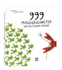 Coverbild 999 Froschgeschwister und ein kleiner Bruder