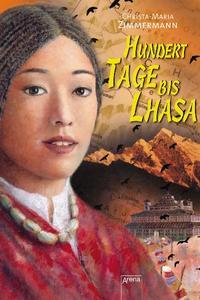 Coverbild Hundert Tage bis Lhasa