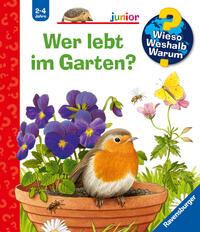 Coverbild Wer lebt im Garten?