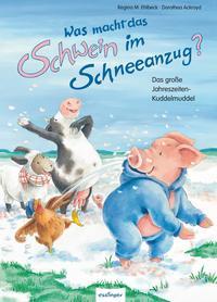 Coverbild Was macht das Schwein im Schneeanzug?