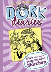 Coverbild Dork diaries - Nikkis (nicht ganz so) bezauberndes Märchen
