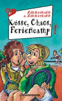 Coverbild Küsse, Chaos, Feriencamp