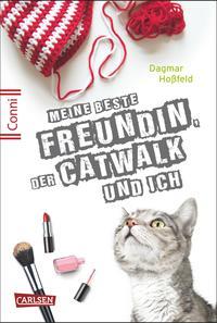 Coverbild Meine beste Freundin, der Catwalk und ich