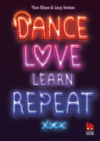 Coverbild Dance. Love. Learn. Repeat.