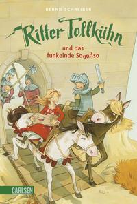 Coverbild Ritter Tollkühn und das funkelnde Soundso