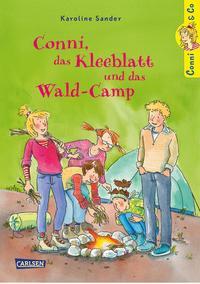 Coverbild Conni, das Kleeblatt und das Wald-Camp