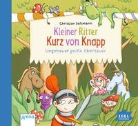 Coverbild Kleiner Ritter Kurz vor Knapp: Ungeheuer große Abenteuer