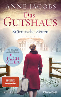 Coverbild Das Gutshaus - Stürmische Zeiten