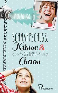 Coverbild Schnappschuss, Küsse und das große Chaos