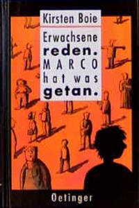 Coverbild Erwachsene reden. Marco hat was getan.