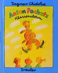 Coverbild Anton Pochatz, Klassenclown