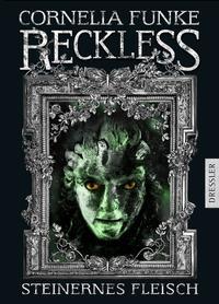 Coverbild Reckless - Steinernes Fleisch