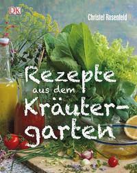 Coverbild Rezepte aus dem Kräutergarten